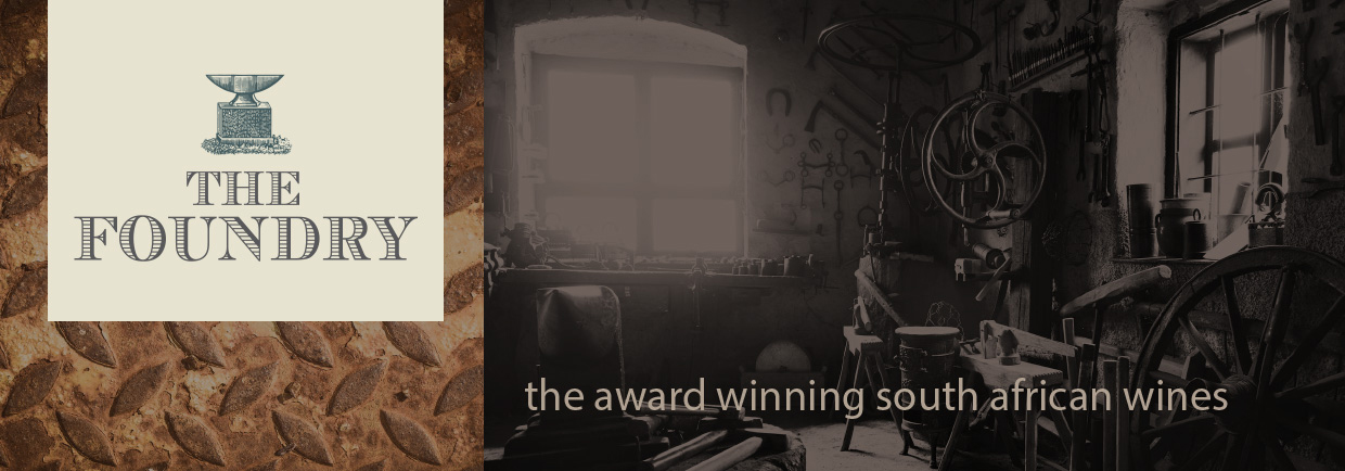 The Foundry – Award Winning South African Wines